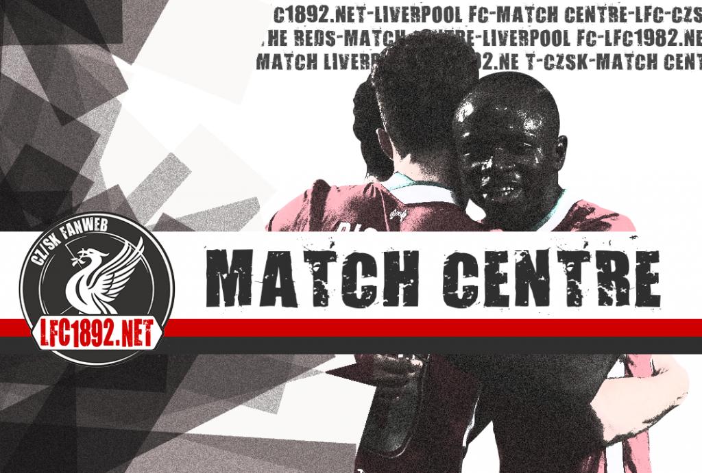 LM (15.9): LFC – AC Milan (MATCH CENTRE)